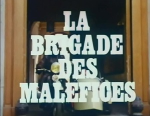 brigademalefices